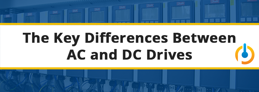 Key Differences AC and DC Drives