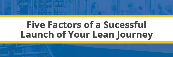 Premier Banner_five factors of a successful launch of your lean journey.jpg