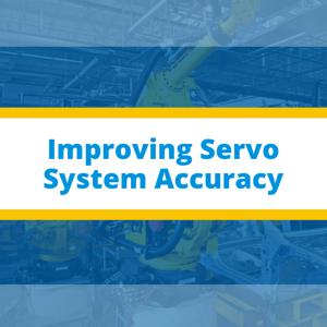 improving servo system accuracy